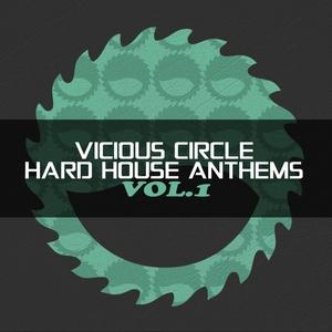 VARIOUS - Vicious Circle/Hard House Anthems Vol 1