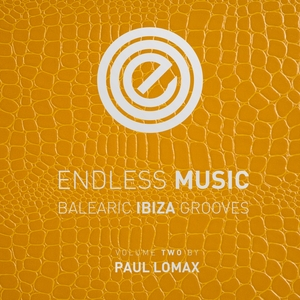 VARIOUS/PAUL LOMAX - Endless Music - Balearic Ibiza Grooves Vol 2 (Compiled By Paul Lomax)