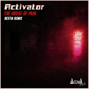 ACTIVATOR - The House Of Pain