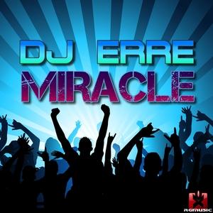 DJ ERRE - Miracle