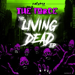 THE FORCE - The Living Dead EP
