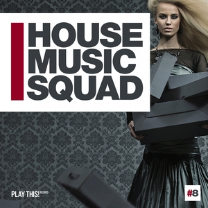 VARIOUS - House Music Squad #8