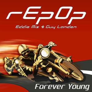 EDDIE MIS/GUY LANDEN - Repop, Forever Young