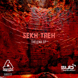SEKH TREH - Thelema EP