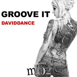 DAVIDDANCE - Groove It