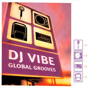 VARIOUS/DJ VIBE - Global Grooves