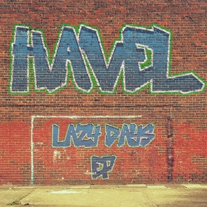 HAVEL - Lazy Days EP