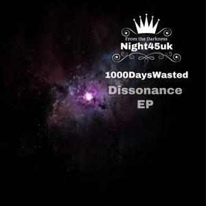 1000DAYSWASTED - Dissonance EP