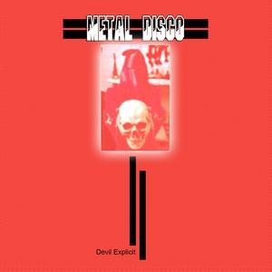 METAL DISCO - Devil Explicit
