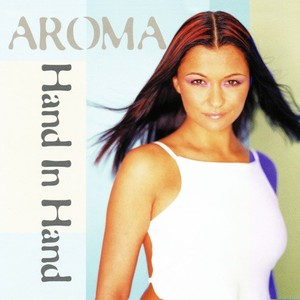 AROMA - Hand In Hand