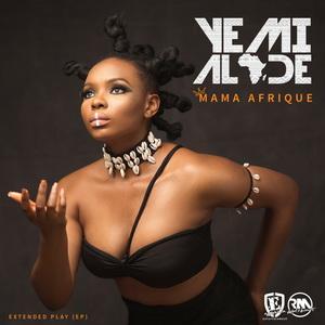 YEMI ALADE - Mama Afrique EP