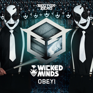 WICKED MINDS - Obey!