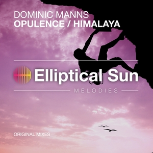 DOMINIC MANNS - Opulence/Himalaya