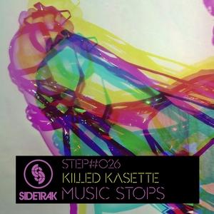 KILLED KASSETTE - Music Stops EP