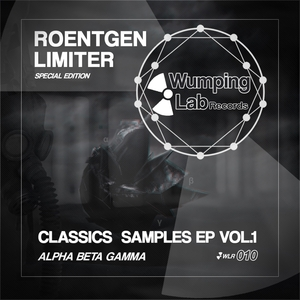 ROENTGEN LIMITER - Classics Samples EP Vol 1