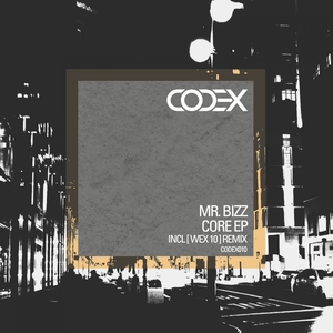 MR BIZZ - Core EP