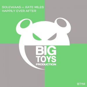 SOLEWAAS feat KATE MILES - Happily Ever After
