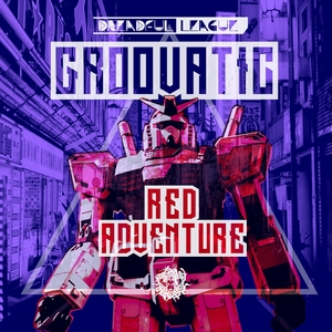 GROOVATIC - Red Aventure