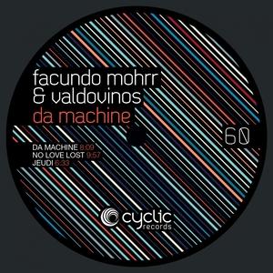 FACUNDO MOHRR & VALDOVINOS - Da Machine
