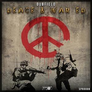 DUBFIELD - Peace & War