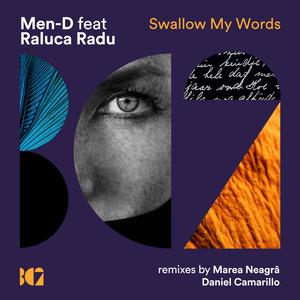 MEN-D/RALUCA RADU - Swallow My Words