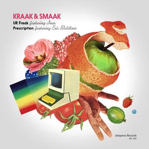 KRAAK & SMAAK - U R Freak