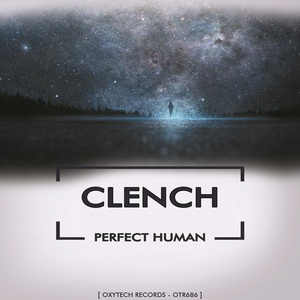CLENCH - Perfect Human