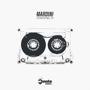 MARDINI - Searching EP