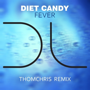 DIET CANDY - Fever