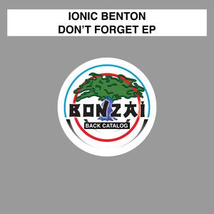 IONIC BENTON - Don't Forget EP