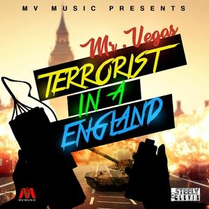 MR VEGAS - Terrorist In A England