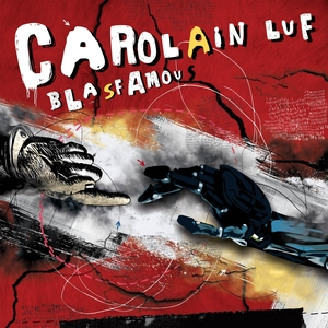 CAROLAIN LUF - Blasfamous