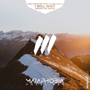 MAX IVANOVSKY feat CLAIRE WILLIS - I Will Wait