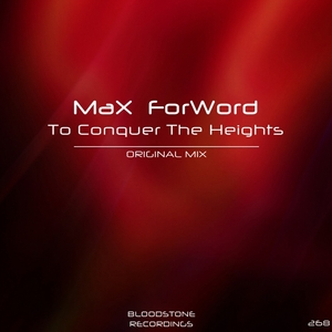 MAX FORWORD - To Conquer The Heights