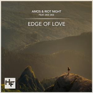AMOS & RIOT NIGHT feat DEE DEE - Edge Of Love