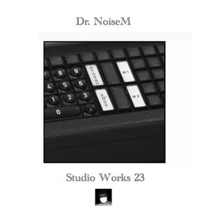 DR NOISEM - Studio Works 23