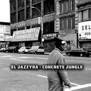EL JAZZYRA - Concrete Jungle
