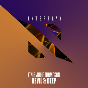 LTN & JULIE THOMPSON - Devil & Deep