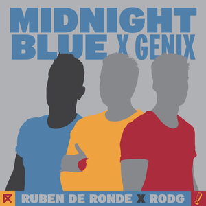 RUBEN DE RONDE X RODG X GENIX - Midnight Blue