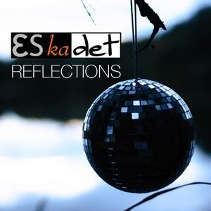 ESKADET - Reflections
