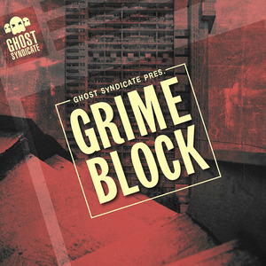 GHOST SYNDICATE - Grime Block (Sample Pack WAV)