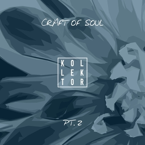 VARIOUS - Craft Of Soul Part 2