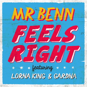 MR BENN - Feels Right
