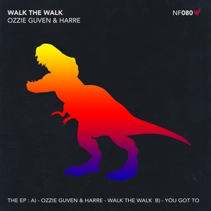 OZZIE GUVEN/HARRE - Walk The Walk