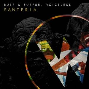 BUER/FURFUR/VOICELESS - Santeria