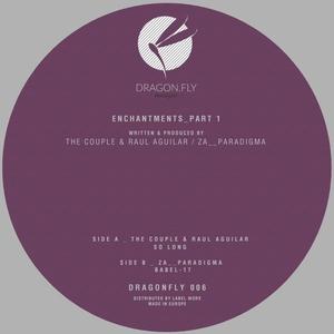 THE COUPLE/RAUL AGUILAR/ZA__PARADIGMA - Enchantments Part 1