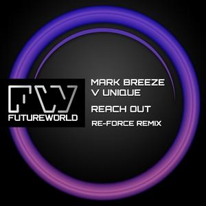 MARK BREEZE vs UNIQUE - Reach Out