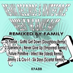 DJ POOSIE/2 XPERIENCE/FUTURE PRIMITIVE/JIMMY J/CRU-L-T - Remixed By Family
