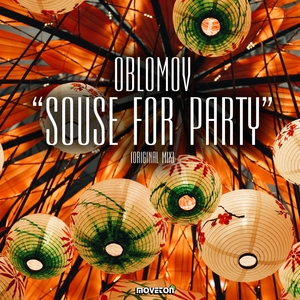 OBLOMOV - Souse For Party