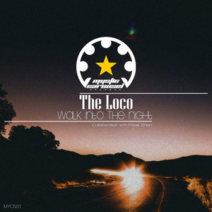 THE LOCO - Walk Into The Night